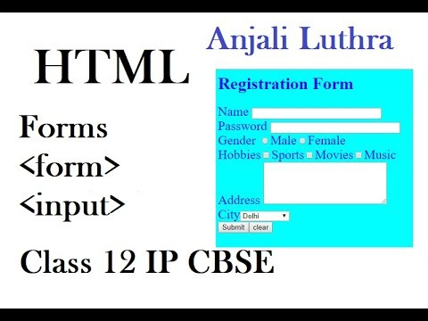Foms In HTML, Class 12 IP