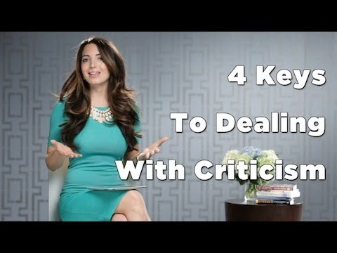4 Keys To Dealing With Criticism
