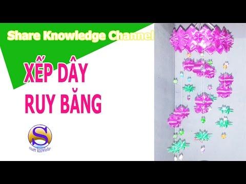 Share Knowledge-XẾP DÂY RUY BĂNG CHUÔNG GIÓ|HANDMADE RIBBON