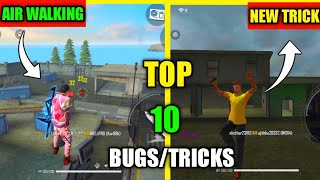Top 10 New Latest Bugs/Glitches And Tricks In Free Fire | New Air Walking Trick Free Fire