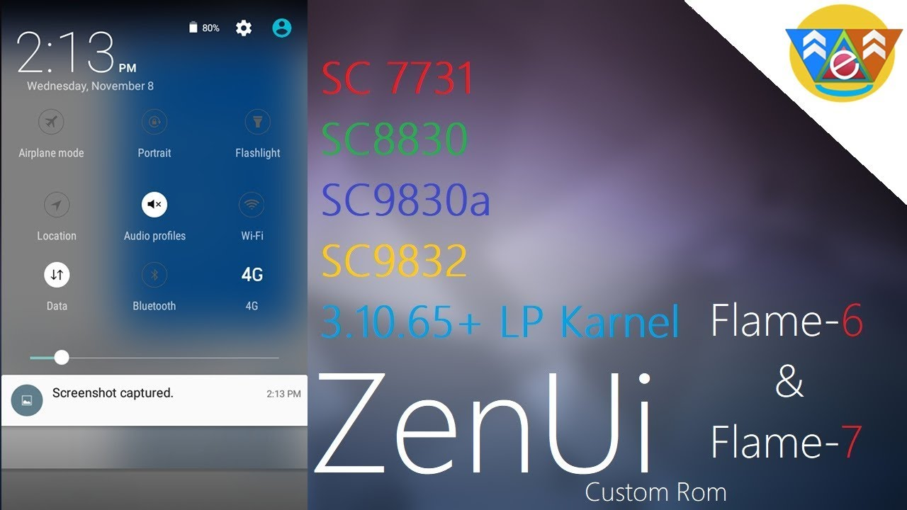 [Download Link Available][sc8830][sc7731][Stable]Zen ui Custom Rom for  flame-6 and flame-7😀