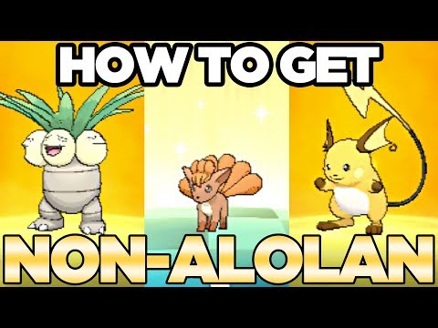 How To Get Non Alolan Regional Variant Pokemon In Ultra Sun And Moon | Austin John Plays