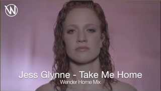 Jess Glynne - Take Me Home (Wender Home Mix)