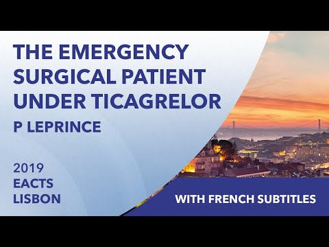 The emergency surgical patient under Ticagrelor | Pascale Leprince | EACTS 2019 | French Subtitles