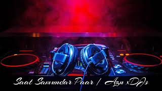Saat Samundar Paar | Original Version (Remix)