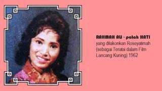RAHMAH ALI - patah HATI - Film Lanchang Kuning (1962)