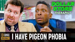 I Have Pigeon Phobia - Dollar Store Therapist
