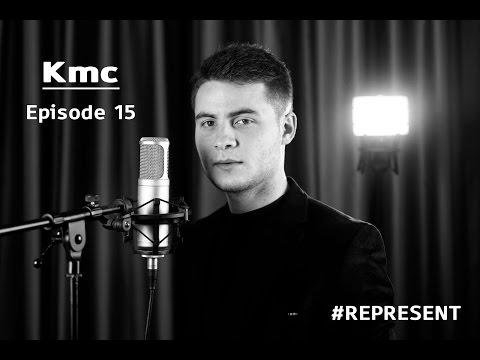 #Represent Ep. 15 -  Kmc (prod.  by HaruTune)