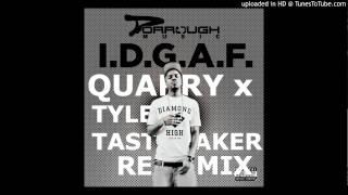 Dorrough - I.D.G.A.F. (QUARRY x TYLER TASTEMAKER REMIX)