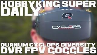 Quanum Cyclops Diversity DVR FPV Goggles - HobbyKing Super Daily