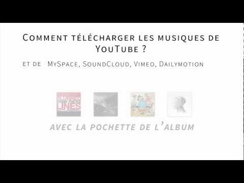Comment télécharger YouTube, MySpace, SoundCloud, Vimeo, Dailymotion en mp3 ?