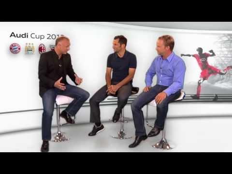 Audi Cup 2013: Die Webshow mit Frank Buschmann, Hasan Salihamidzic und Thomas Gaber