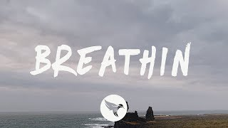Ariana Grande - breathin (Lyrics)