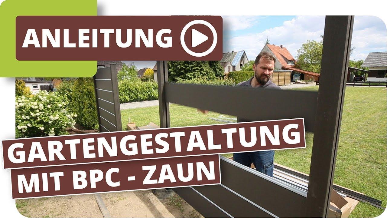 Gartengestaltung Mit Bpc Zaunelementen Und Gartenbeleuchtung