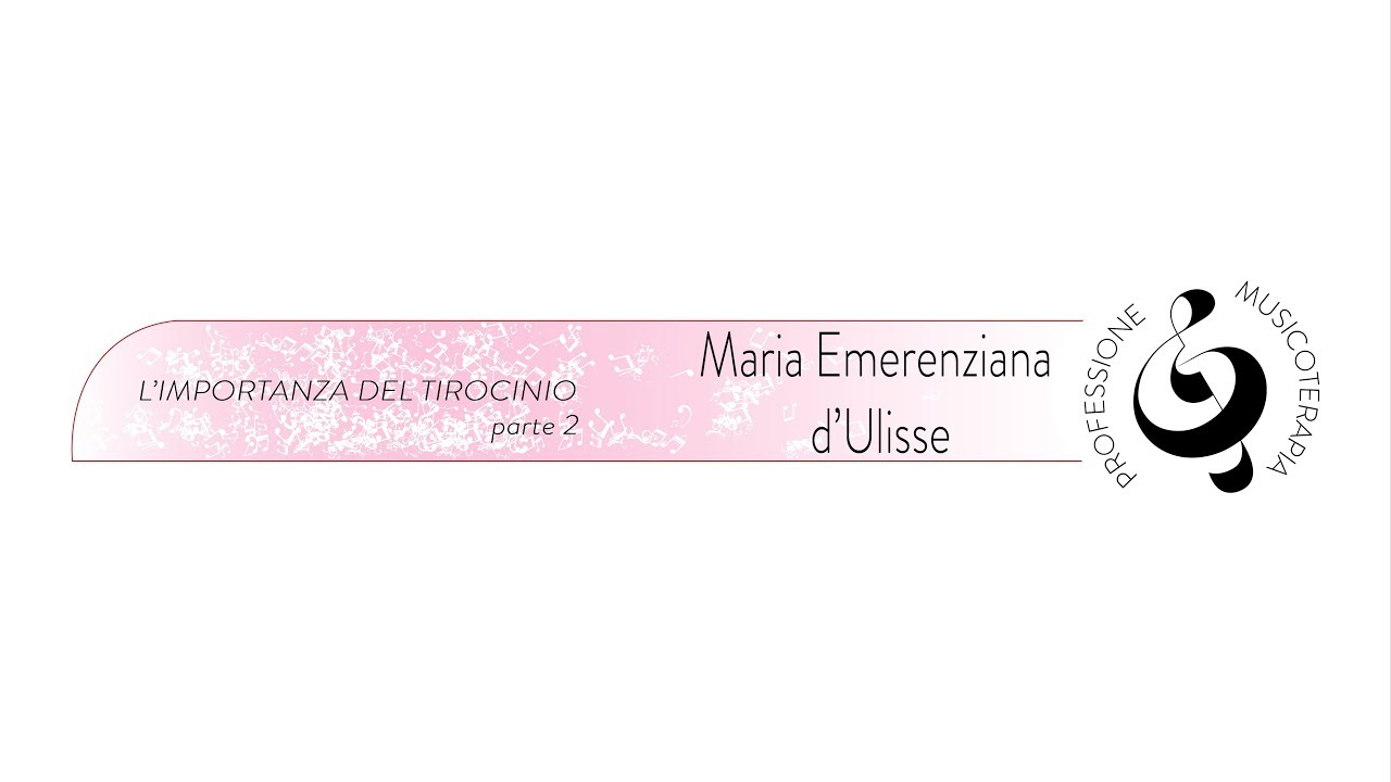 MT & PSICOLOGIA; TIROCINIO; INTERVENTO E UTENZA part#2 (M.E. D'Ulisse)