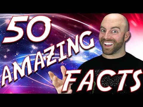 50 AMAZING Facts to Blow Your Mind! #52