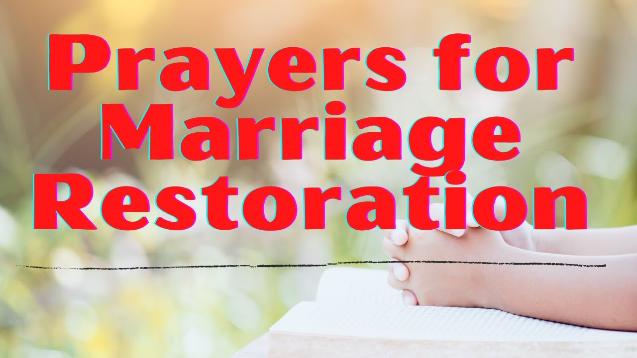 Marriage prayers adultery after for restoration Prayers For