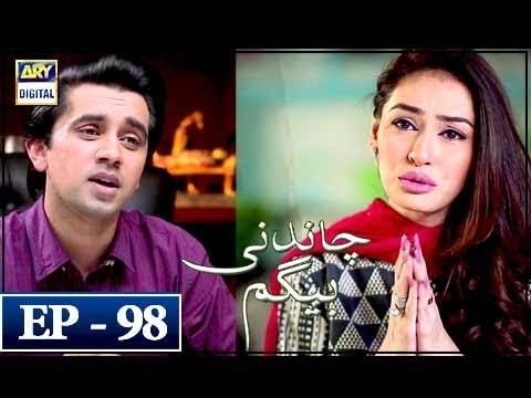 Chandni Begum - Episode 98 - 7th March 2018 - ARY Digital Drama