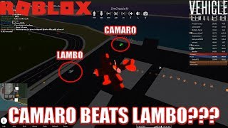 CAMARO BEATS LAMBO??? | Roblox Vehicle Simulator
