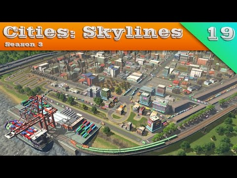 BUSY BUSY PORT - Cities: Skylines, S.3, Ep.19