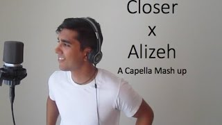 The Chainsmokers ft. Halsey - Closer x Alizeh | Mash Up Cover | A Capella