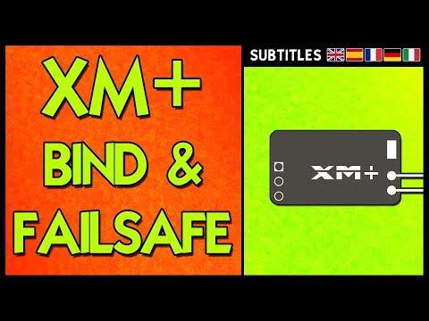 Frsky XM Plus - Bind & Failsafe