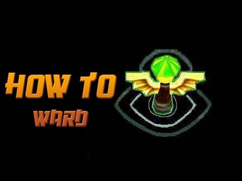How to Ward - A Detailed League of Legends Guide