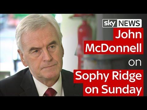 John McDonnell on Sophy Ridge on Sunday