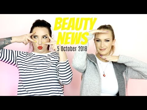 BEAUTY NEWS – 5 October 2018 | New Releases & Updates