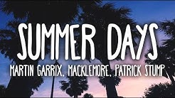 Martin Garrix - Summer Days (Clean - Lyrics) ft. Macklemore & Patrick Stump