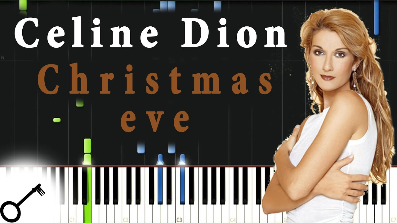 Celine Dion Christmas Eve Piano Tutorial Synthesia Passkeypiano Youtube