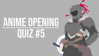 Anime Opening Quiz (Blind test) #5 - 30 Openings [2018's Openings]
