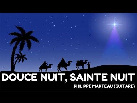 Philippe Marteau - Douce nuit, Sainte Nuit - Les plus beaux airs de Noël à la guitare