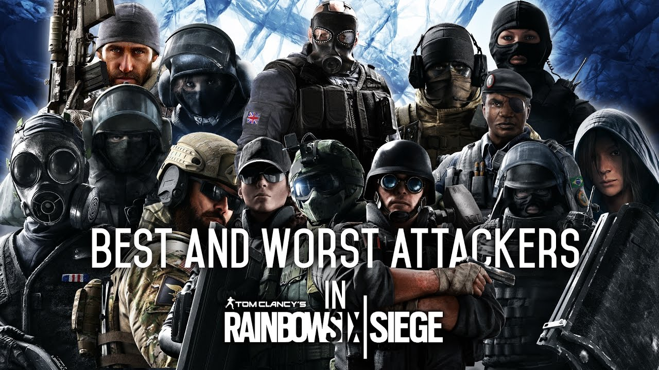 Lovely Best And Worst Attacking Operators In Rainbow Six Siege (PRE SEASON 4  MID SEASON REINFORCEMENT)   YouTube