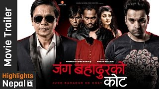JUNG BAHADUR KO COAT - New Nepali Movie Trailer (JBKC) 2016 Ft. Bimles Adhikari, Anup Baral