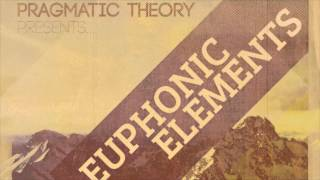 Pragmatic Theory Presents - Euphonic Elements *Preview* (OUT NOW FREE ALBUM)