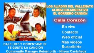 Calla corazón - Daniel Peña | keiner ortiz | Vallenatos | Clásicos del Vallenato
