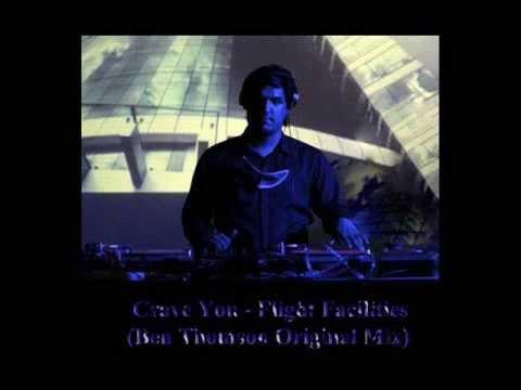 Crave You - Flight Facilities (Ben Thomson Original Mix)