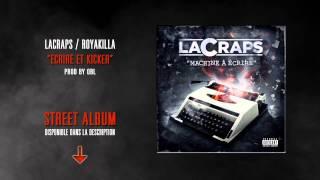 LACRAPS / ROYAKILLA - Ecrire & Kicker (prod by OBL)