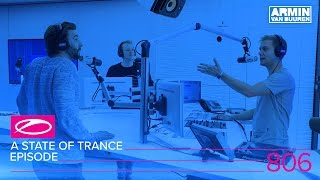 A State Of Trance Episode 806 (#ASOT806)