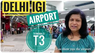 New Delhi Airport Terminal 3 T3   First time traveller Guide
