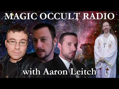Magick Occult Radio: Aaron Leitch Interview with Taliesin McKnight, Frater Superabo, & Robert Powell