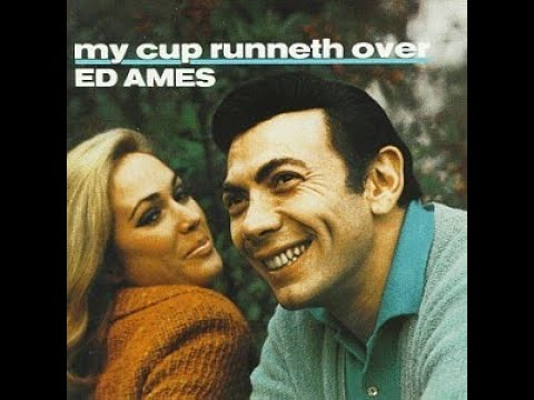 Ed Ames ‎– My Cup Runneth Over