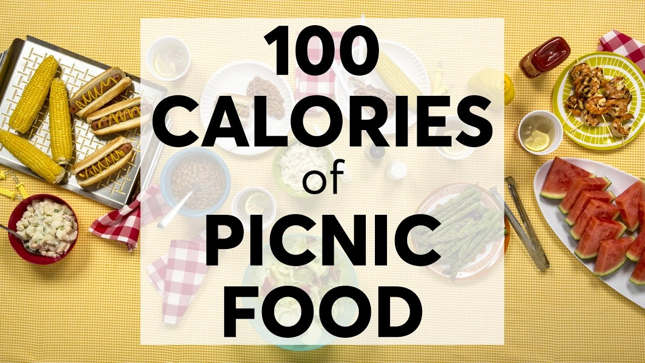 What 100 Calories Of Picnic Food Looks Like Consumer Reports