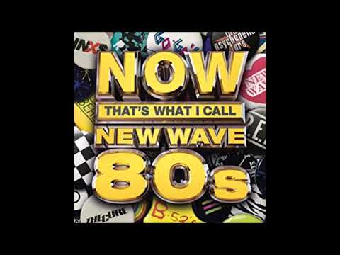Now that's What I Call New Wave 80s-The Collection Various Artists