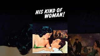 His Kind of Woman
