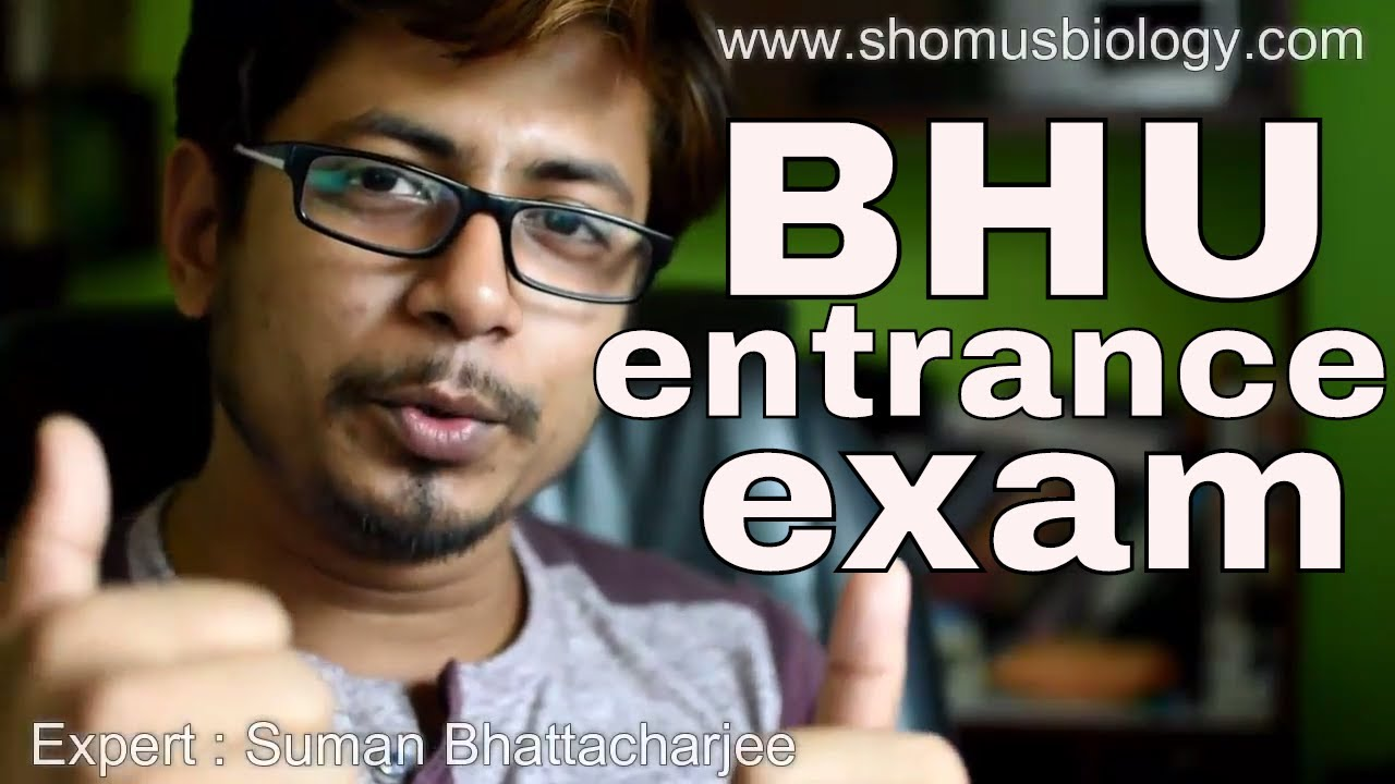 BHU entrance exam preparation for BSC and MSC courses
