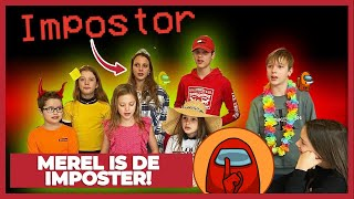MEREL IS DE IMPOSTER!! (AMONG US REALLIFE) MET BROER EN ZUS TV!! - #875