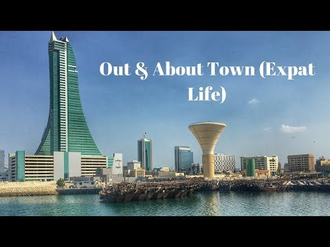 Living in Bahrain: Expat Life (Out & About Town)