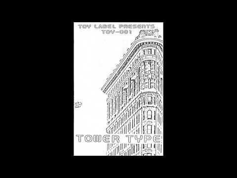 Various - Tower Type (Full Album, 1995)